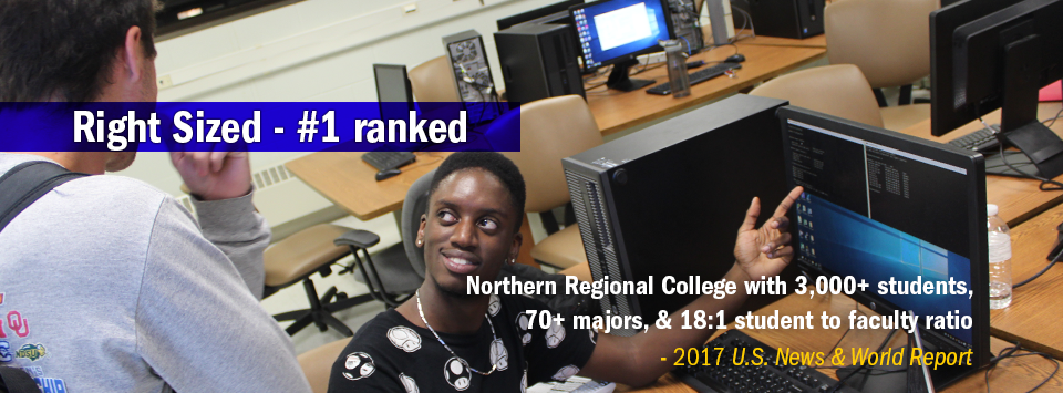Information Technology students working with computers.  Right Sized #1 ranked Northern Regional College with 3,000+ students,  70+ majors, & 18:1 student to faculty ratio - 2017 U.S. News & World Report