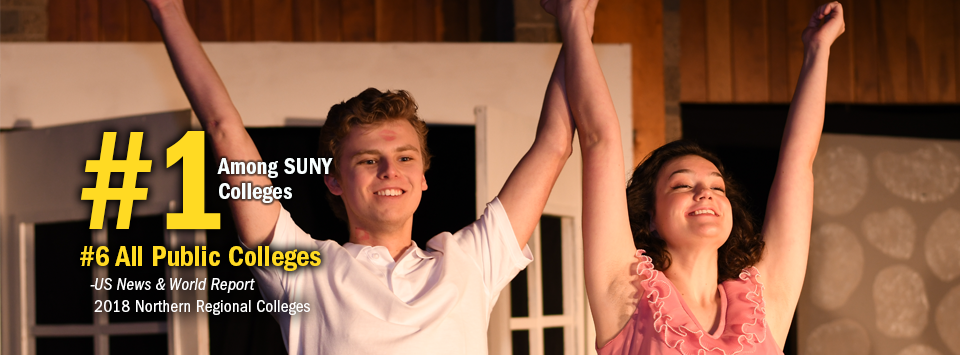 #1 Among SUNY Colleges. #6 All Public Colleges - US News & World Report, 2018 Northern Regional Colleges. Image of drama club students performing on stage, smiling with arms raised up.