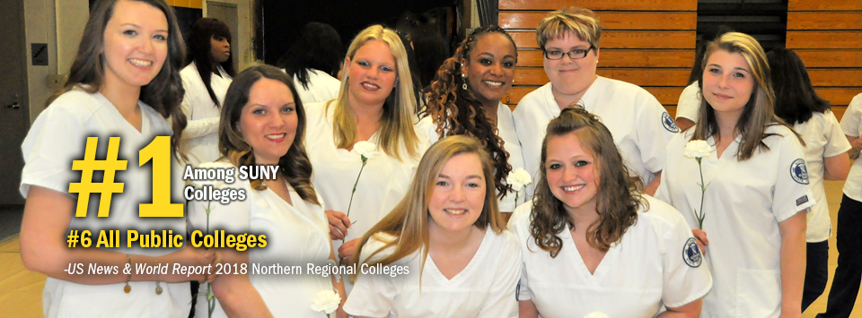 #1 Among SUNY Colleges. #6 All Public Colleges - US News & World Report, 2018 Northern Regional Colleges. Image of smiling nursing students before the pinning ceremony.