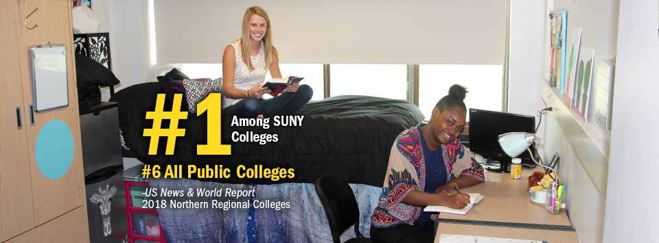 #1 Among SUNY Colleges. #6 All Public Colleges - US News & World Report, 2018 Northern Regional Colleges. Image of two girls in their dorm room in the newly renovated MacKenzie East.