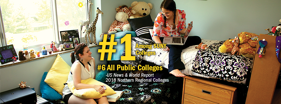 #1 Among SUNY Colleges. #6 All Public Colleges - US News & World Report, 2018 Northern Regional Colleges. Image of two girls in their dorm room.