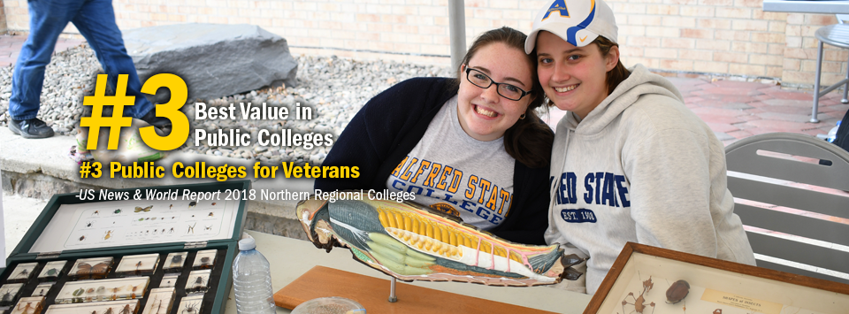#3 Best Value in Public Colleges. #3 Public Colleges for Veterans. - US News & World Report, 2018 Northern Regional Colleges. Image of smiling girls in Alfred State gear with their project displaying fish anatomy.