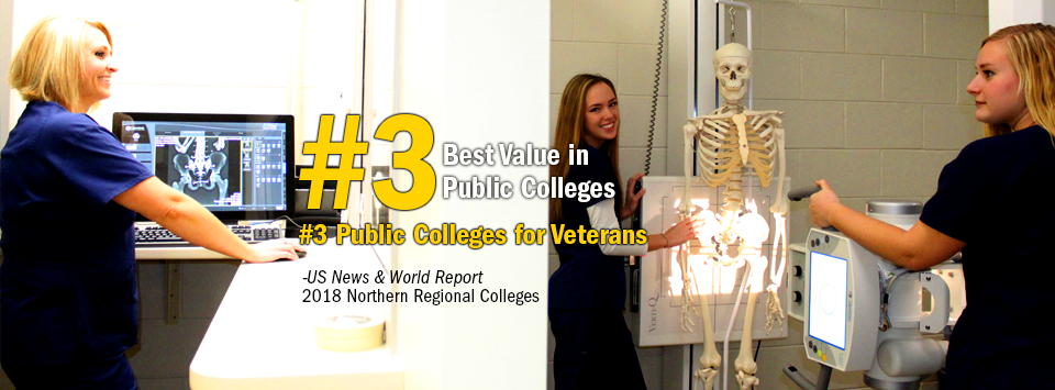 #3 Best Value in Public Colleges. #3 Public Colleges for Veterans. - US News & World Report, 2018 Northern Regional Colleges. Image of Radiologic Technology students working in lab with skeleton.