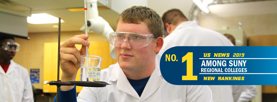 No. 1 Among SUNY Regional Colleges US News 2019 New Rankings. Image of student in chem lab with safety glasses, white coat, beaker, and thermometer.