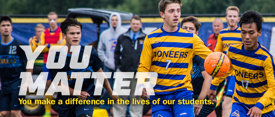 YOU MATTER. You make a difference in the lives of our students. Image of men's soccer team in action.