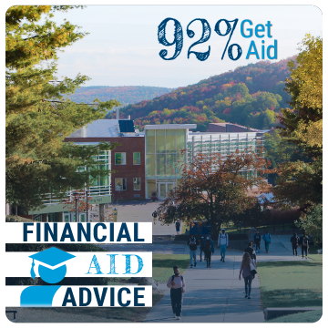Link to Financial Aid page. 92% Get Aid. Financial Aid Advice. Image of campus in the fall with foliage and students on sidewalk.