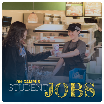 Link to student employment page. On-campus student jobs. Image of student worker at Taco bell serving customer.