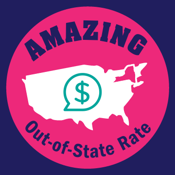Amazing out-of-state tuition rate! Our cost for out-of-state baccalaureate tuition & fees is 25% lower than the national average*.