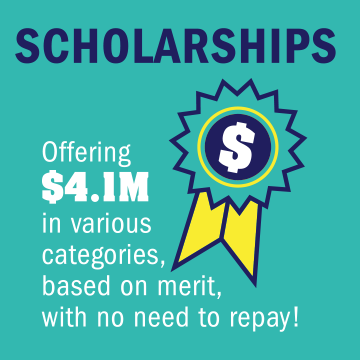 Offering scholarships totaling $4.1M in various categories, based on merit, with no need to repay!