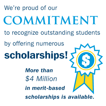 We're proud of our commitment to recognize outstanding students by offering numerous scholarships! More than $4 million in merit-based scholarships is available.