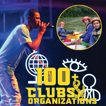 Big Opportunities, 100+ clubs and organizations graphic over image of student rapping and inset of students white water rafting.