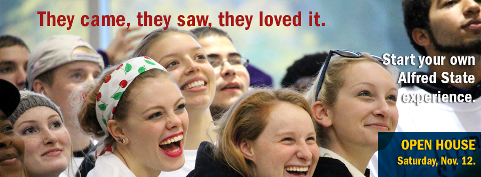 Photo of laughing students. They came, they saw, they loved it. Start your own Alfred State experience. Open House Saturday, Nov. 12