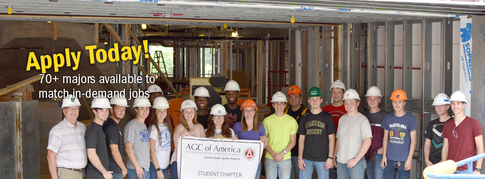 Apply Today! 70+ majors available to match in-demand jobs. Image of students wearing hard hats on construction site tour.