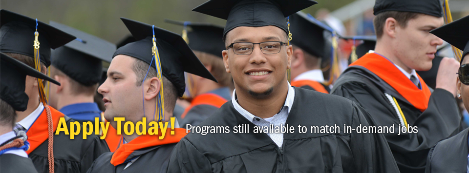 Apply Today! Programs still available to match in-demand jobs. Image of smiling graduates