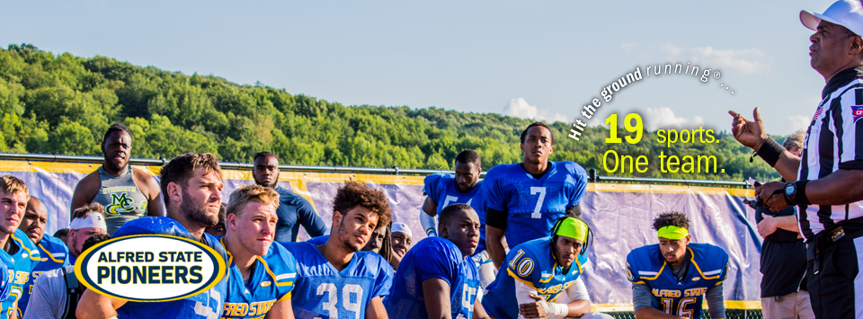 Alfred State Pioneers. 19 sports. One Team.  Image of football team listening to Referee.