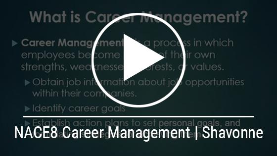 NACE8 Career Management | Shavonne