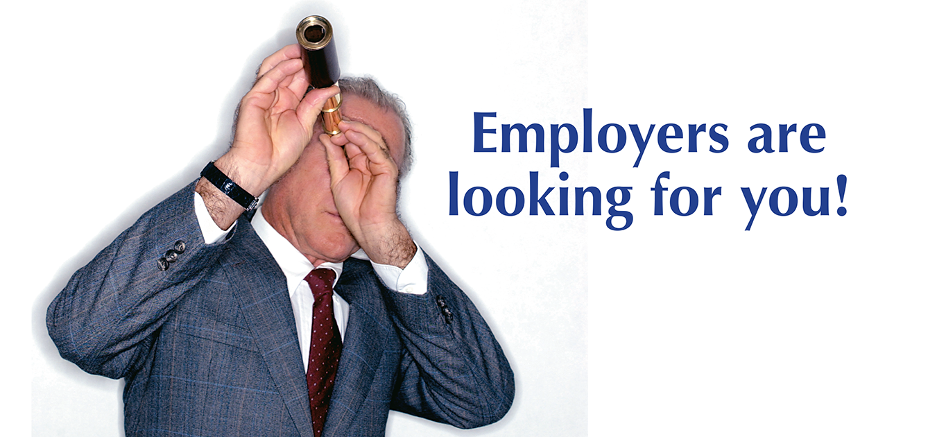 male looking into a scope, Employers are looking for you!