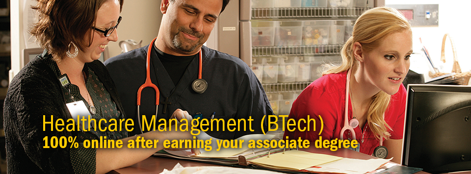 Healthcare Management (BTech) 100% online after earning your associate degree. Image of three people working in a medical environment