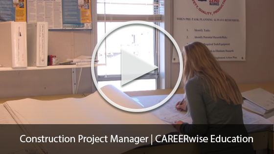 Construction Project Manager | CAREERwise Education Video
