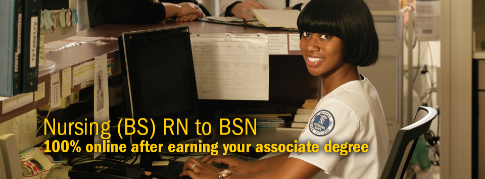 Nursing (BS) RN to BSN 100% online after earning your associate degree