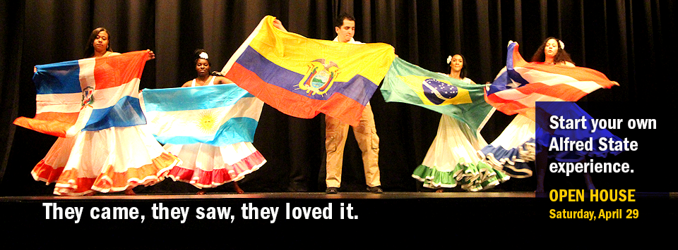 Students dancing with flags at cultural showcase event. Text reads: They came, they saw, they loved it. Start your own Alfred State experience OPEN HOUSE Saturday, April 29