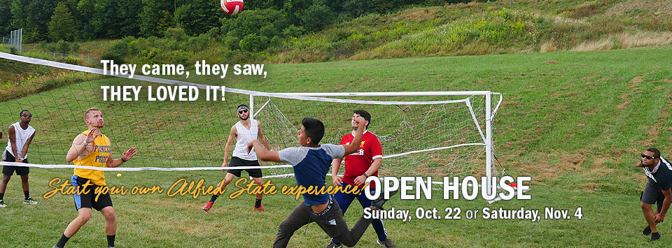 They came, they saw, they loved it! Start your own Alfred State experience. OPEN HOUSE Sunday, Oct. 22 or Saturday, Nov. 4. Image of intramural volleyball game in action.