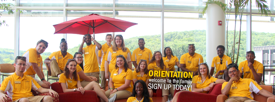 ORIENTATION welcome to the family SIGN UP TODAY! Photo of orientation mentors in yellow polo shirts