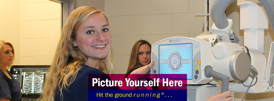 Three females working in the Radiologic Technology lab, one smiles at the camera. Text reads Picture yourself here, Hit the ground running®...