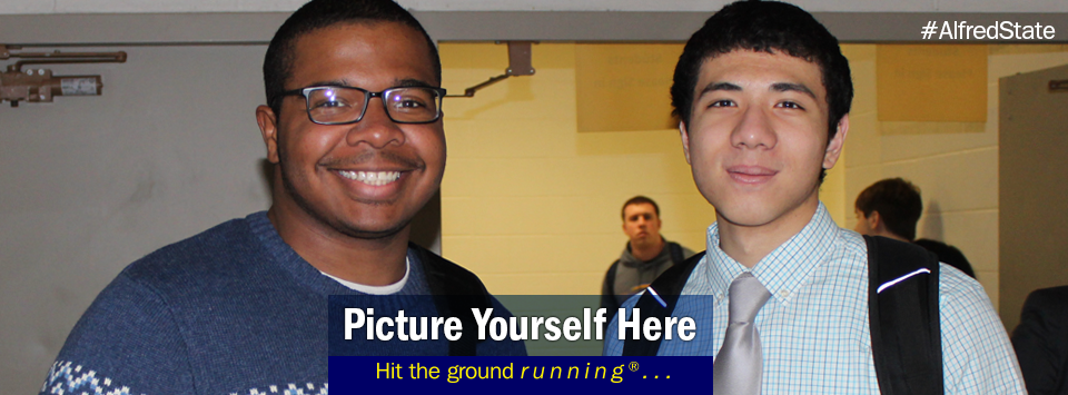2 males pose for a photo at the career fair. Picture Yourself Here, Hit the ground running.