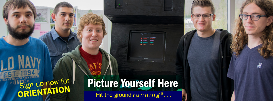 5 students pose for photo during the student showcase with their video game project. Sign up now for orientation. Picture Yourself Here, Hit the ground running.