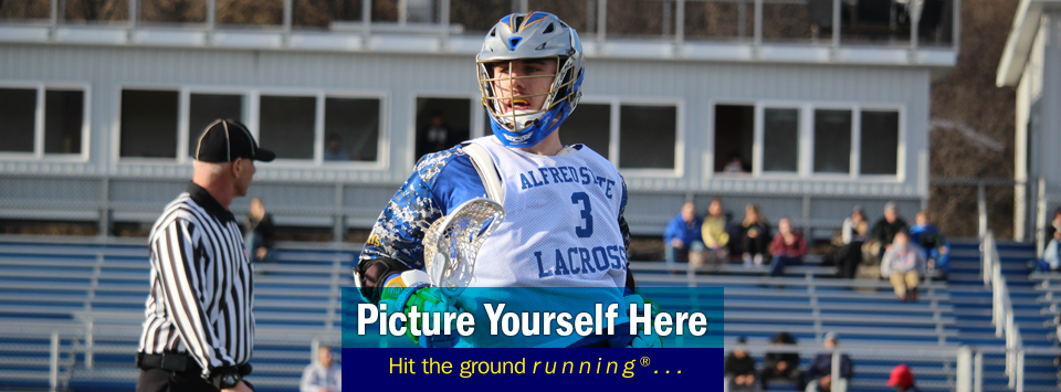 Image of lacrosse player with ref and fans in the background. Text reads: Picture Yourself Here, Hit the ground running®...