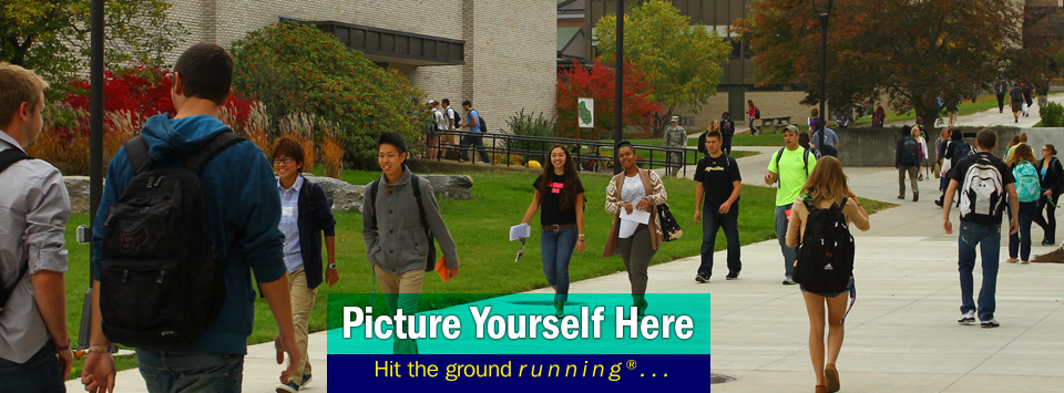 Students walking up the center of campus between classes. Picture Yourself Here, Hit the ground running®...