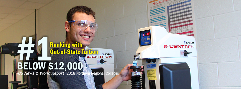 #1 ranking with Out-of-State Tuition Below $12,000 - US News & World Report, 2018 Northern Regional Colleges. Image of mechanical engineering student using hardness tester.