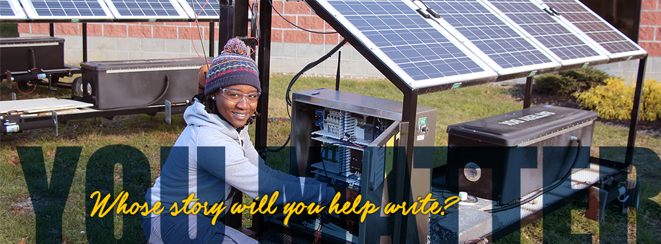 YOU MATTER. Whose story will you help write? Image of electrical trades student working with solar panels.