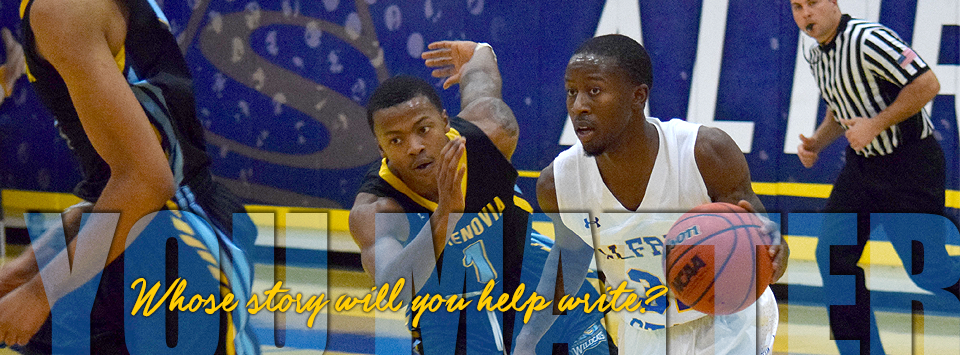 YOU MATTER. Whose story will you help write? Image of mens basketball game action shot.