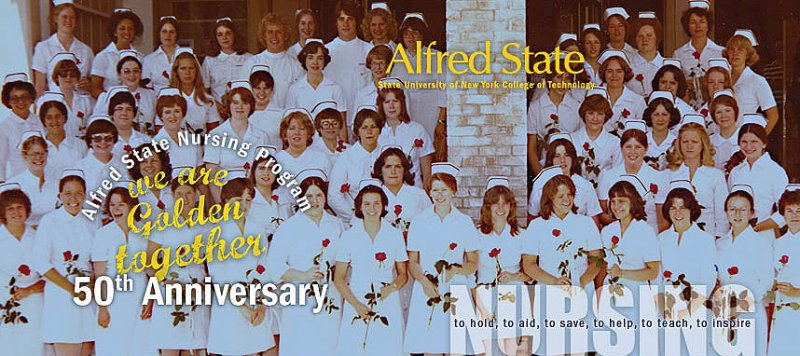 Nursing Picture, Alfred State nursing program 50th anniversary, we are golden together