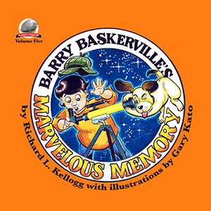 "cover of ""Barry Baskerville's Marvelous Memory,"" the fifth book in the series about a boy detective"