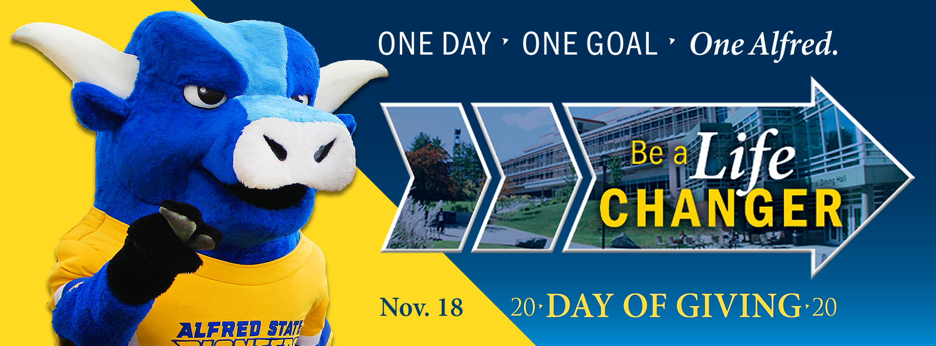 One day. One goal. One Alfred. Day of Giving. Blue ox holding arm up. Be a life changer. Nov. 18