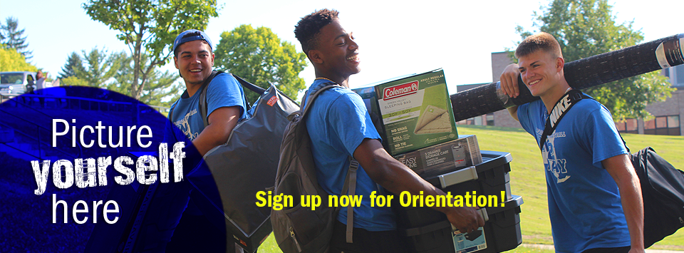 Picture Yourself Here. Sign up now for Orientation! Image of three males with dorm supplies as they move in.